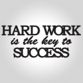 Hard work is the key to success - napis 3D na ścianę