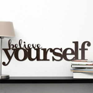 Belive yourself - napis 3D