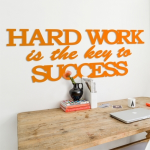 Hard work is the key to success - motywacyjny napis na ścianę