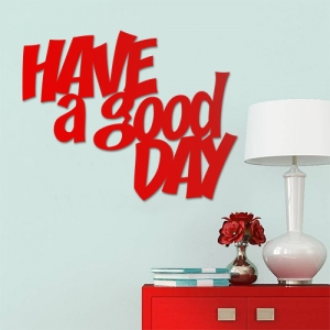 Have a good day - napis 3D