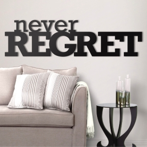 Never regret - napis 3D