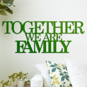 Together we are family - napis 3D