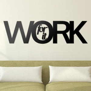 Work for it - napis 3D