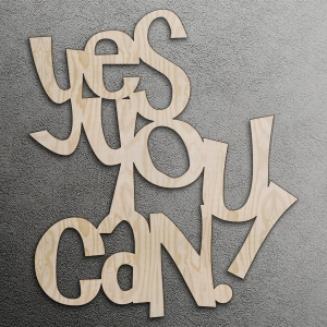 Yes you can! - napis 3D