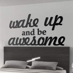Wake up and be awesome - napis 3D na ścianę sypialni