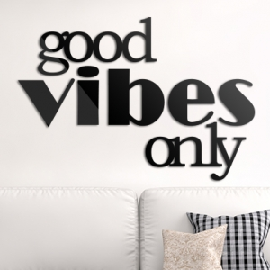 Good vibes only - napis 3D